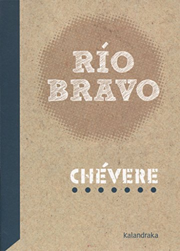 Río Bravo (Biblioteca de Teatro, nº1)
