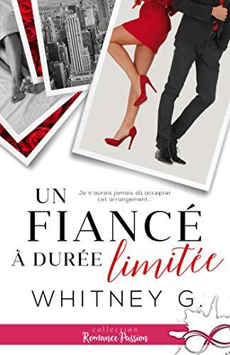 Un fiancé à durée déterminée (Romance Passion) par Collection Infinity