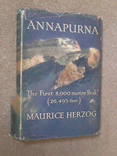 Maurice Herzog. Annapurna, premier 8 000 : . Préface de Lucien Devies... Croquis et carte... d'après les relevés de Marcel Ichac