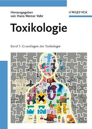 Toxikologie     Band    1 Grundlagen    der    Toxikologie eBook  HansWerner Vohr  Amazonde  KindleShop