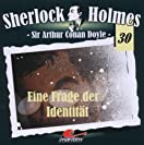 Sherlock Holmes - 30 - Eine Frage der Identität