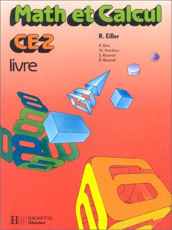 MATH ET CALCUL CE2. Edition 1987 par Collectif, Robert Eiller