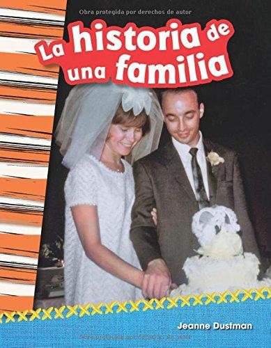 La Historia de Una Familia (a Family's Story) (Spanish Version) (Grade 2) (Historia / History) por Jeanne Dustman