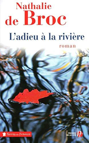 L'Adieu à la rivière par Nathalie de BROC