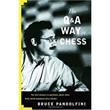 Q&A Way in Chess by Bruce Pandolfini (2005-10-11)