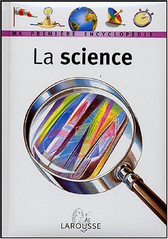 La Science par Larousse