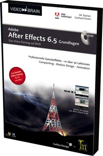 Adobe After Effects 6.5. Grundlagen DVD für Windows, MacOS, TV