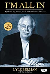 I'm All in: High Stakes, Big Business, and the Birth of the World Poker Tour (Poker books)