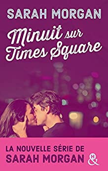 Minuit sur Times Square (Coup de foudre à Manhattan t. 0) par [Morgan, Sarah]