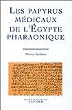 les papyrus m?dicaux de l egypte pharaonique traduction int?grale et commentaire