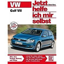 VW Golf VII (Jetzt helfe ich mir selbst)