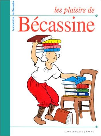 Les plaisirs de Bécassine par (Relié - Dec 1, 1994)