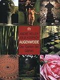 Augenweide: Der Garten der Gärten - Julia Kospach, André Heller