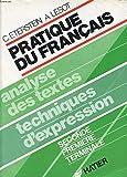 Pratique du Français/ Analyse des textes techniques d'expression/ Seconde Première Terminal