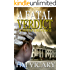 A Fatal Verdict: A Sister's Revenge (The Trials of Sarah Newby series Book 2)