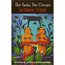 The Twins, the Dream/Las Gemelas, El Sueno