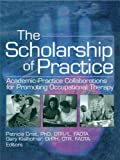 Image de The Scholarship of Practice: Academic-Practice Collaborations for Promoting Occupational T