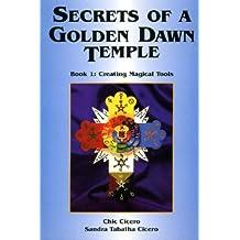 Secrets of a Golden Dawn Temple
