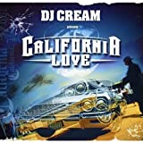 Songtexte von DJ Cream - California Love