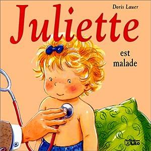 "Afficher ""Juliette. n° 02 Juliette est malade"""
