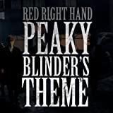 Red Right Hand (Peaky Blinder's Theme)