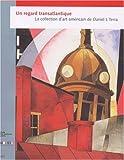 Un regard transatlantique - La collection d'art américain de Daniel J. Terra