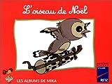 Image de Mika CP album 2 : l'oiseau de Noël