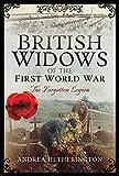 British Widows of the First World War: The Forgotten Legion