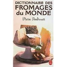 Dictionnaire des fromages du monde