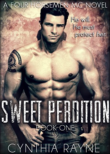 Sweet Perdition (Four Horsemen MC Book 1) by Cynthia Rayne