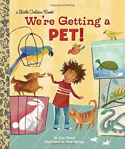 We're Getting a Pet! (Little Golden Book)