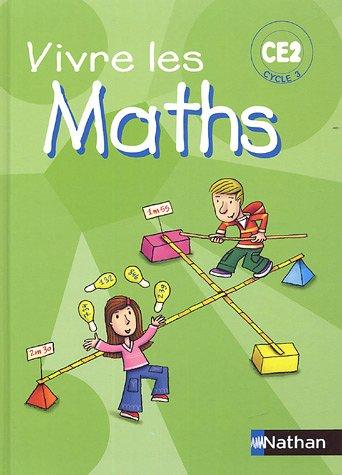 Vivre les Maths CE2 : Programmes 2002