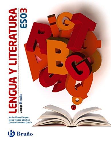Código Bruño Lengua y Literatura 3 ESO - 9788469609293 por Jesús Gómez Picapeo