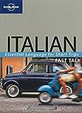 Italian (Lonely Planet Fast Talk)