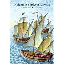 Kolumbus entdeckt Amerika
