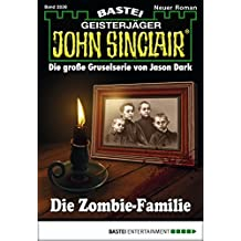 John Sinclair - Folge 2036: Die Zombie-Familie