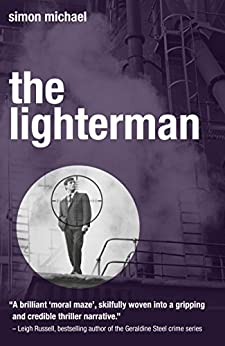 The Lighterman: The dramatic legal thriller with a gripping twist (Charles Holborne Book 3) by [Michael, Simon]