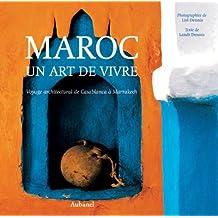 Maroc : Un art de vivre, voyage architectural de Casablanca à Marakech