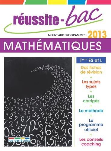 Réussite-Bac Mathématiques Tle ES et L spé. : Programmes 2012 por Jean-Marc Ravier