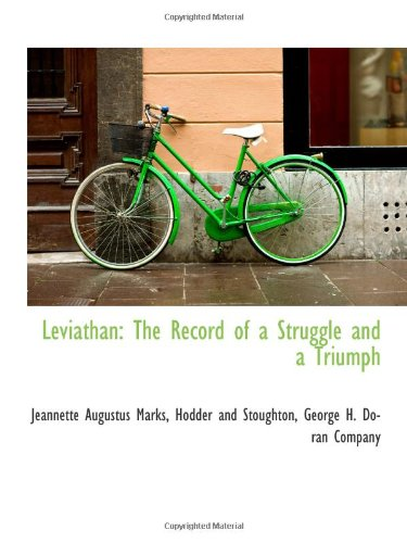 Leviathan: The Record of a Struggle and a Triumph