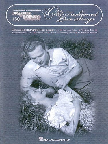 Old Fashioned Love Songs (E-Z Play Today) by Hal Leonard Publishing Corporation (Corporate Author) (1-May-1998) Paperback
