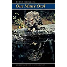[(One Man's Owl)] [By (author) Bernd Heinrich] published on (January, 1994)