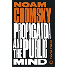 Propaganda and the Public Mind: Interviews by David Barsamian (Chomsky Perspectives)