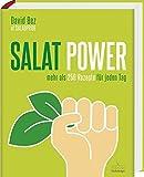 Salat-Power - Mehr als 250 Rezepte für jeden Tag