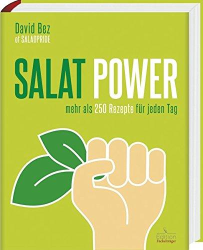 Preisvergleich Produktbild Salat-Power - Mehr als 250 Rezepte für jeden Tag