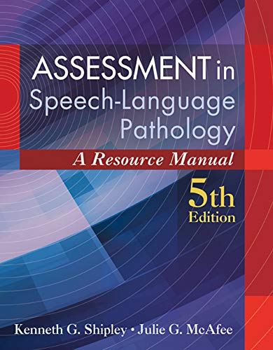 Assessment in Speech-Language Pathology por Kenneth (California State University Shipley