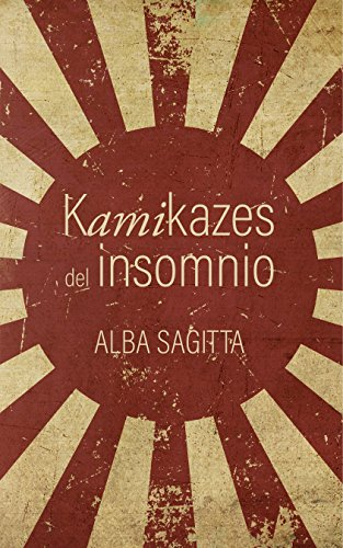 Kamikazes del insomnio por Alba Sagitta