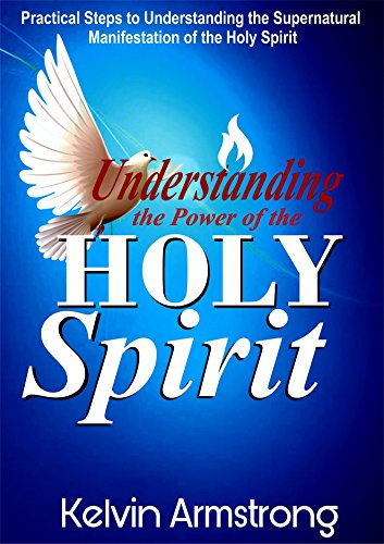 Understanding the Power of the Holy Spirit: Principles to