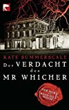 Der Verdacht des Mr Whicher von Kate Summerscale