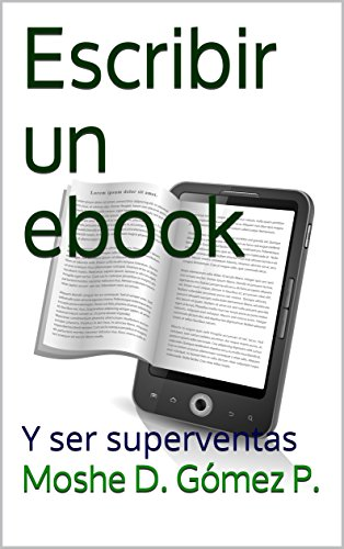 Escribir un ebook: Y ser superventas